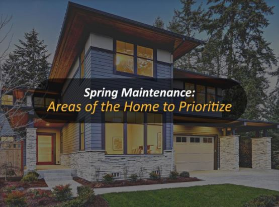 Spring Maintenance: Areas of the Home to Prioritize